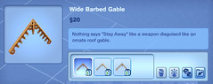 Wide Barbed Gable