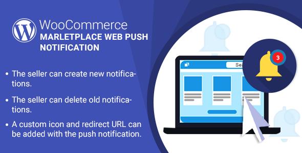 WordPress WooCommerce Marketplace Web Push Notification v1.0.0