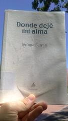 Donde dejé mi alma Jerome Ferrari Editorial Demipage portada libro