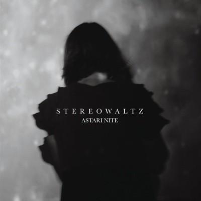 Astari Nite - Stereo Waltz