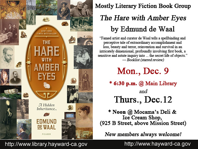 The Mostly Literary Fiction Book Group Discusses The Hare with Amber Eyes by Edmund de Waal - December 9 & 12, 2013