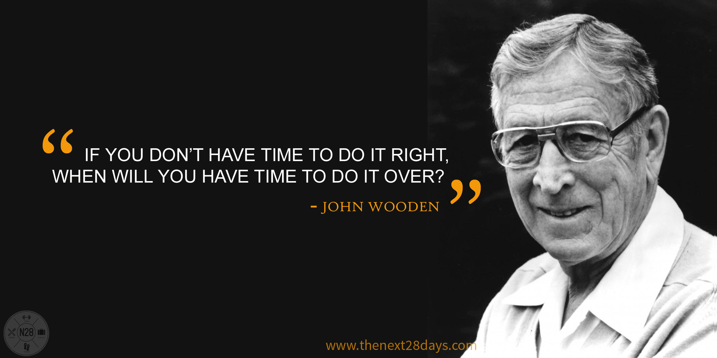 Next28 John Wooden Quote | Flickr - Photo Sharing!