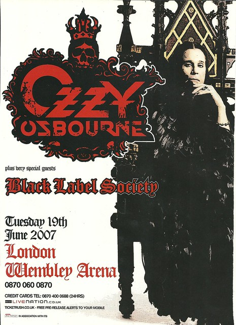 06/19/07 Ozzy Osbourne/ Black Label Society @ Wembley Arena, London, England (Ad 1)