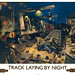 1955... laying track by night! by x-ray delta one