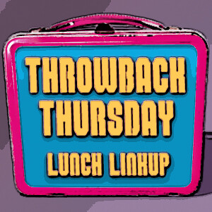 Throwback Thursday lunch[2]