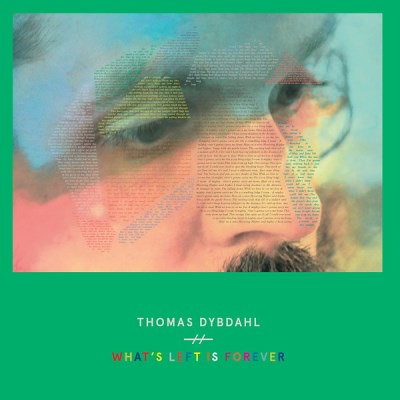 Thomas Dybdahl - What's Left Is Forever