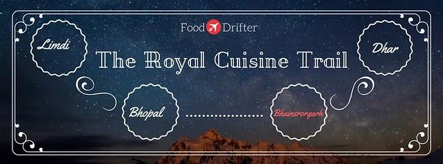 Royal Cuisine Trail - Bhainsrorgarh