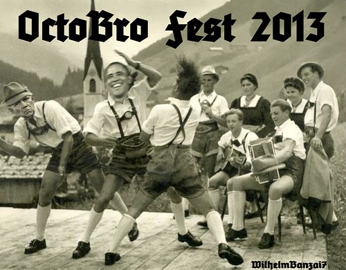 OCTOBRO FEST 2013 by WilliamBanzai7/Colonel Flick
