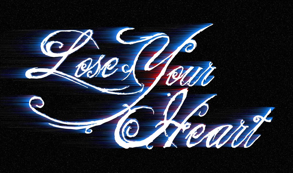 Lose Your Heart
