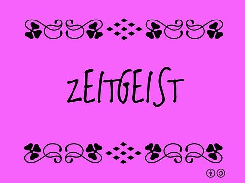 Buzzword Bingo: Zeitgeist = Spirit of the time