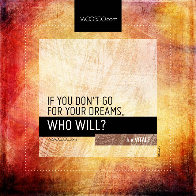 If you don't go for your dreams by WOCADO.com