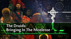 THE DRUIDS: BRINGING IN THE MISTLETOE C21 Troy gets under the surface