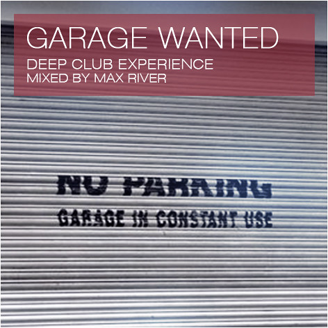 Max River - Garage Wanted MP3