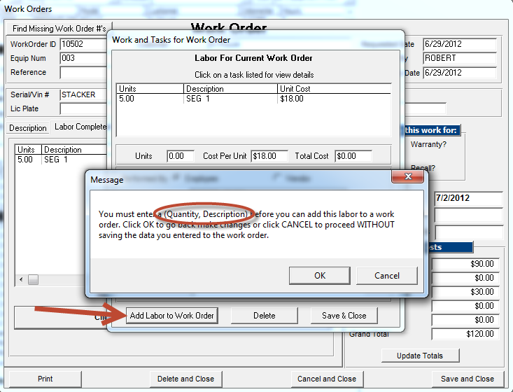 Work Order Labor completed pop up message telling you what info is missing screen shot