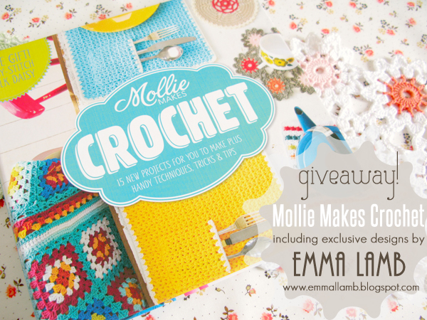Giveaway time! Mollie Makes Crochet, including 11 exclusive new designs by Emma Lamb