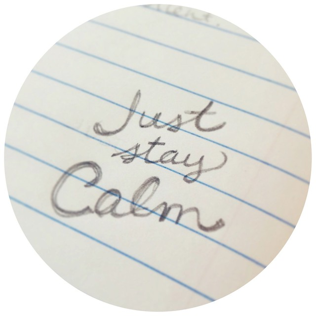Just stay calm...