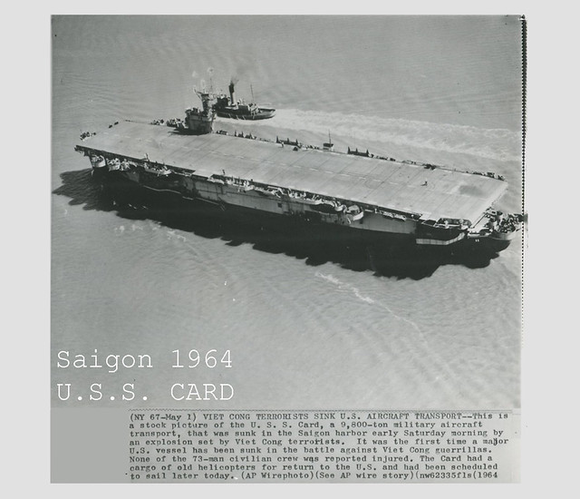 1964 VIETNAM WAR - Vietcong Terrorists Sink USS Card Aircraft Transport