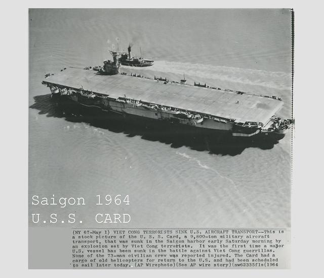 1964 VIETNAM WAR - Vietcong Terrorists Sink USS Card Aircraft Transport