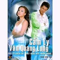 Cẩm Ly & Vân Quang Long – Anh Cố Quên Em – Giọt Nước Mắt Muộn Màng (2003) (MP3) [Album]