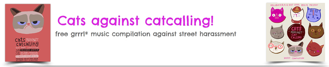 cats against catcalling; riot grrrl berlin