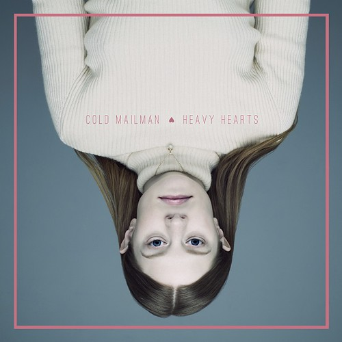 Cold Mailman - Heavy Hearts