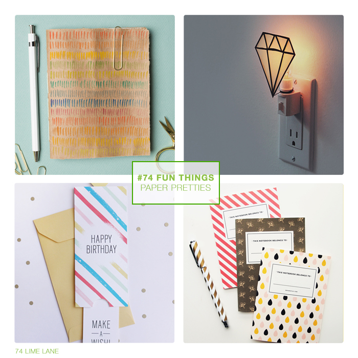 74 fun things // paper pretties