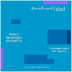 Pedro Menendez - Profundidad