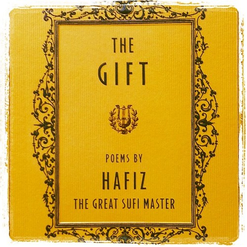 A Gift to Myself  - Poetry by Hafiz