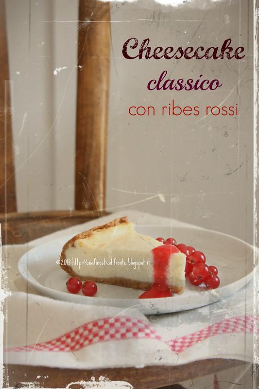 Cheesecake classico con ribes rossi