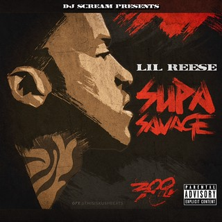 Lil Reese � Supa Savage Mixtape Download
