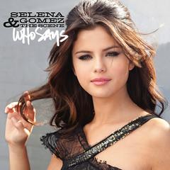 Selena Gomez & the Scene – Who Says