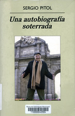 Sergio Pitol, Una autobiografía soterrada