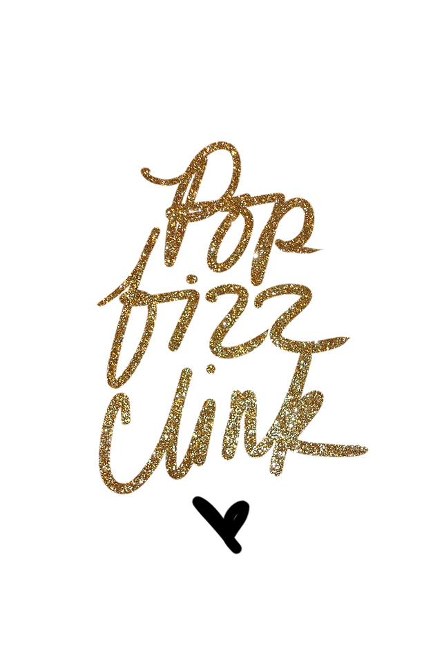 pop fizz clink, new years phone wallpaper, gold glitter, cute phone wallpaper, iphone background for girls, kate spade inspired, bamboo tablet, girly graphic design