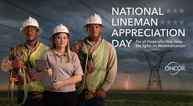 Oncor Celebrates National Lineman Appreciation Day