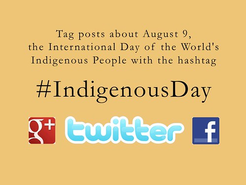 Tag posts about August 9, International Day of the World's Indigenous People with hashtag #IndigenousDay @UN