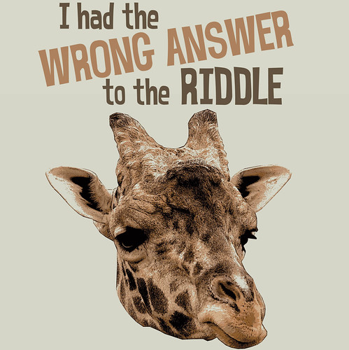 Things for Sale: T-Shirt #15: Riddle Wrong Answer Giraffe
