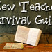 New Teacher Survival Guide Head by The Daring Librarian