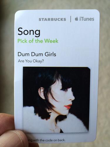Starbucks iTunes Pick of the Week - Dum Dum Girls - Are You Okay?