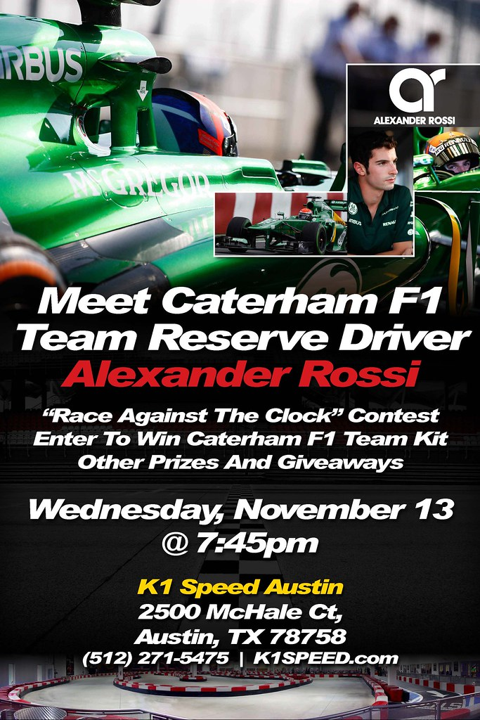10209909796 3f21f81779 b Meet Caterham F1 Reserve Driver Alexander Rossi at K1 Speed!