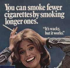 You can smoke fewer cigarettes by smoking longer ones.