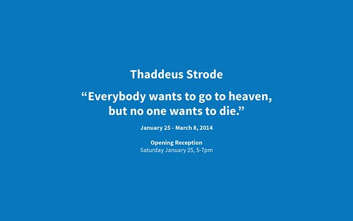 Thaddeus Strode Opening at 'c.nichols project'