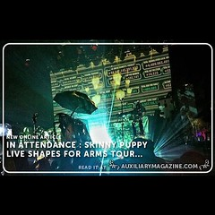 A recap if this week\'s #skinnypuppy show by the Hangedman. Read it over at #auxilarymagazine .com