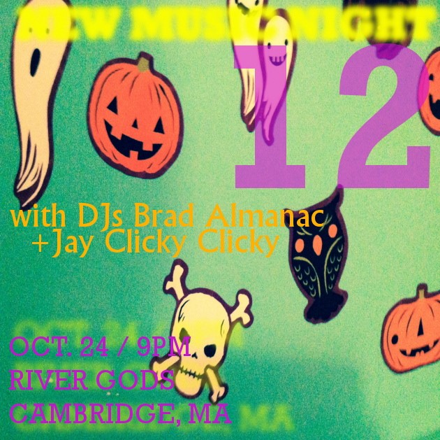 New Music Night 12 with DJs Brad Almanac + Jay Clicky Clicky