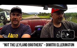 'Not The Leyland Brothers' - Dimitri Ellerington