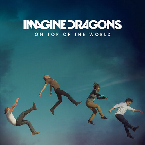 Imagine-Dragons-On-Top-of-the-World-2013
