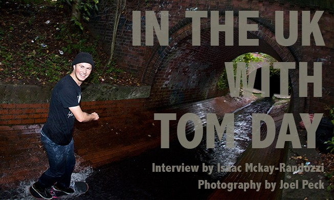 In the UK with Tom Day.