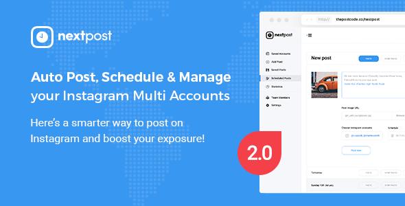Instagram Scheduler - NextPost v2.0 - Auto Post, Schedule & Manage Instagram Multi Accounts