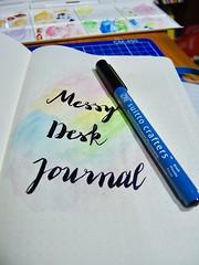 | #MessyDeskJournal |