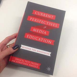 Current Perspectives in Media Education: Beyond the Manifesto