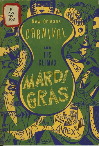 New Orleans Carnival and Its Climax Mardi Gras